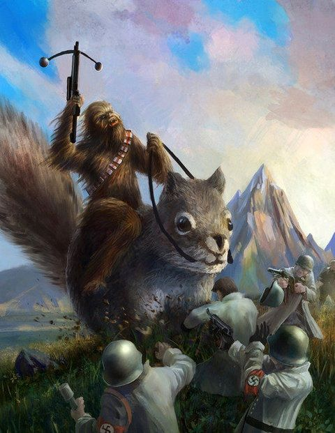 And for no reason, Chewbacca riding a giant squirrel fighting Nazis